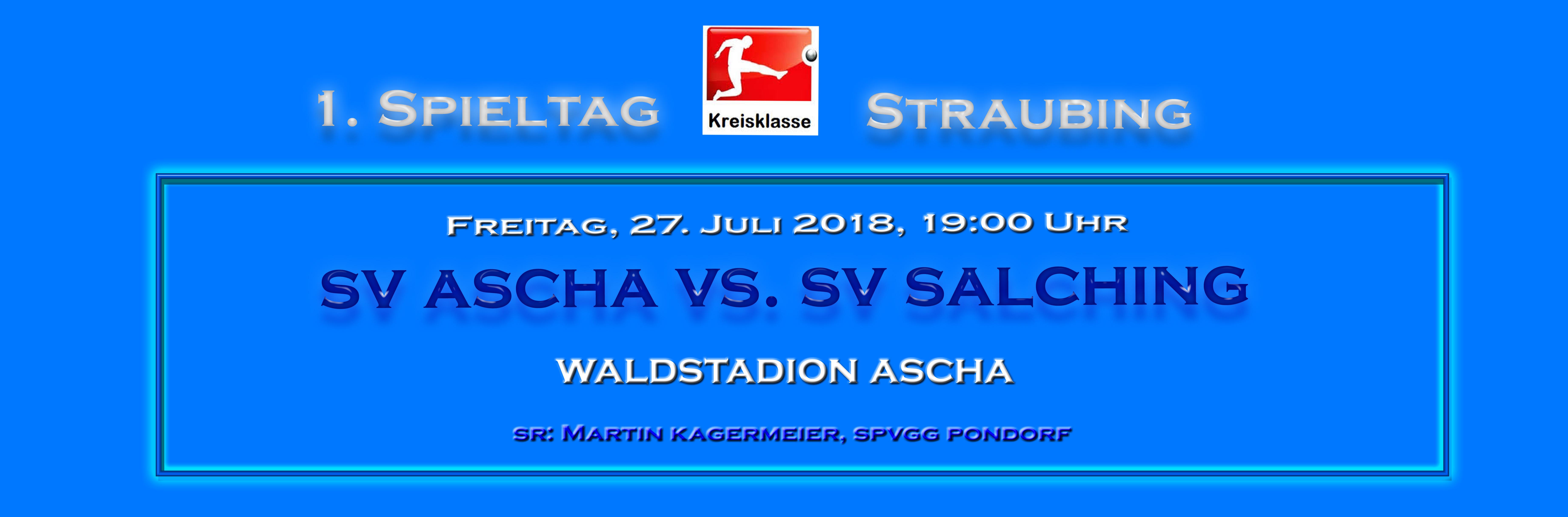 Vorschau- SV Ascha -SV Salchiing 2018-1 Kopie